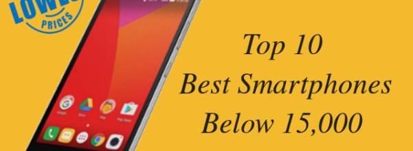 Best Smartphone under 15000 | Top 10 Android Phone Under 15000