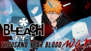 BLEACH THOUSAND-YEAR BLOOD WAR Top 10 Most Anticipated Anime of 2021